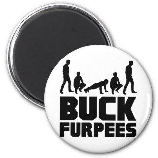 Dollar Furpees -- Burpees Fitness Runder Magnet 5,7 Cm