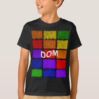 DOM T-Shirt