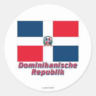 Dominikanische Republik Flagge MIT Namen