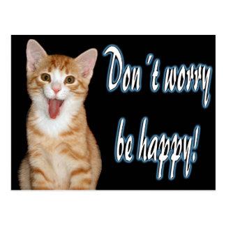 Don´t Sorge ist glücklich Postkarte