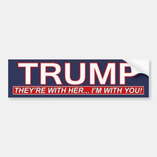 Donald- TrumpAutoaufkleber - ich bin mit Ihnen - Autoaufkleber