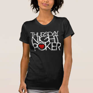 Donnerstag Abend Poker T-Shirt