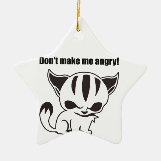 don't make me angry! Kitty Keramik Stern-Ornament