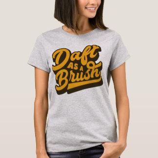 Doof als englisches Idiom-T-Shirt T-Shirt