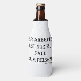 """Flaschenkühler """"Zu faul zum Reisen"""""""