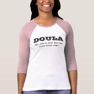 Doula ist Weise besser T-Shirt