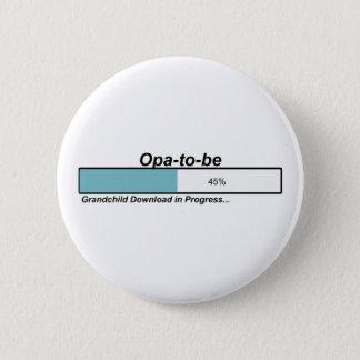 Downloading Opa zum zu sein Runder Button 5,7 Cm