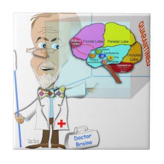 Dr. Braino Quarantines ein Gehirn Fliese