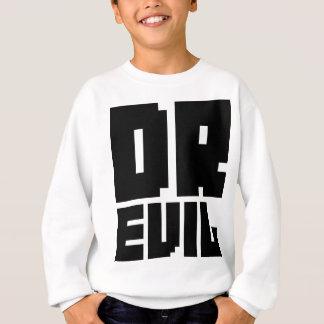 Dr. Evil Sweatshirt