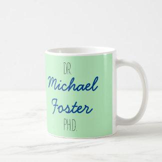 Dr. (Ihr Name) PhD-Abschluss-Tasse Kaffeetasse