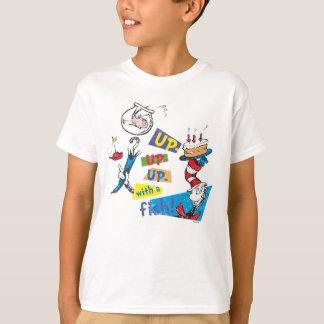 Dr. Seuss | oben oben oben mit einem Fisch T-Shirt