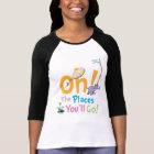 Dr. Seuss | oh! Die Plätze gehen Sie! T-Shirt