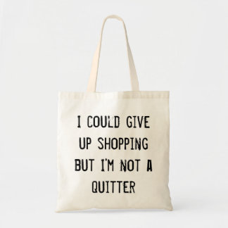 Draagtas satchel quotation do not shop give up