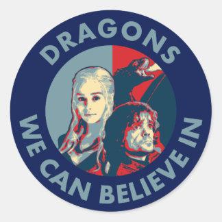Drachen, die wir an Kampagnen-Aufkleber glauben Runder Aufkleber