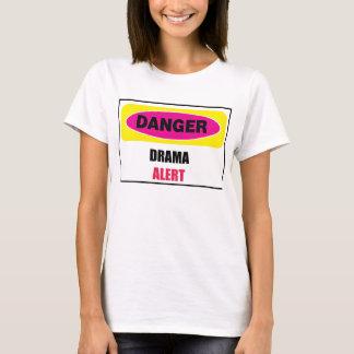 Drama-Alarm T-Shirt
