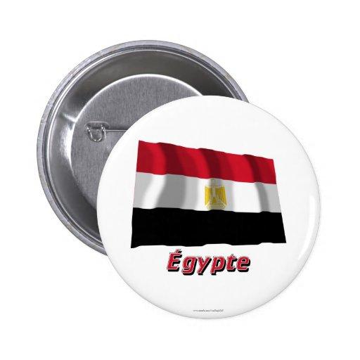 Drapeau Égypte Avec le Nom en français Anstecknadelbutton