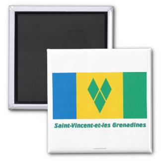 Drapeau Heilig-Vincent-und-les Grenadinen, françai Magnete
