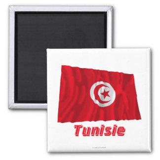 Drapeau Tunisie Avec le Nom en français Quadratischer Magnet