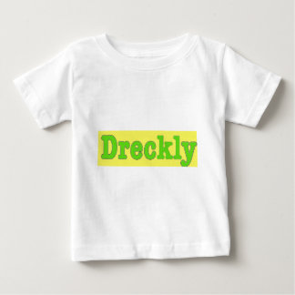 Dreckly2 Baby T-shirt