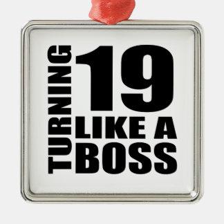 Drehen 19 wie ein Chef-Geburtstags-Entwürfe Quadratisches Silberfarbenes Ornament