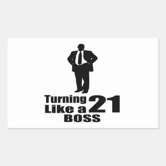 Drehen 21 wie ein Chef Rechteckiger Aufkleber