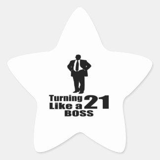 Drehen 21 wie ein Chef Stern-Aufkleber