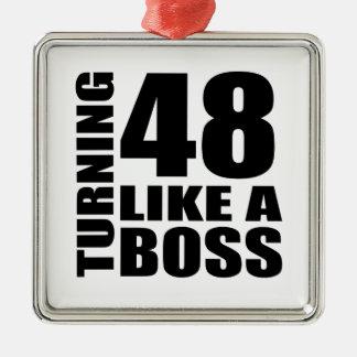 Drehen 48 wie ein Chef-Geburtstags-Entwürfe Quadratisches Silberfarbenes Ornament