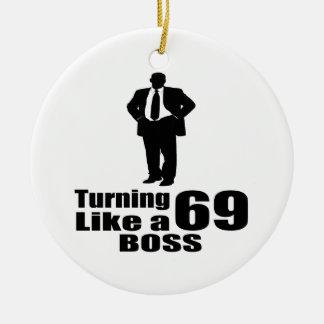Drehen 69 wie ein Chef Keramik Ornament