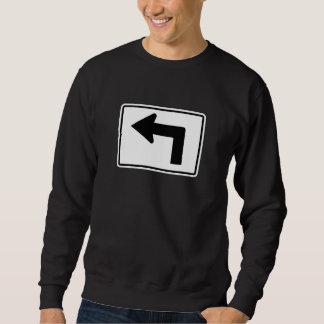Drehen Sie sich links, Verkehrszeichen, USA Sweatshirt