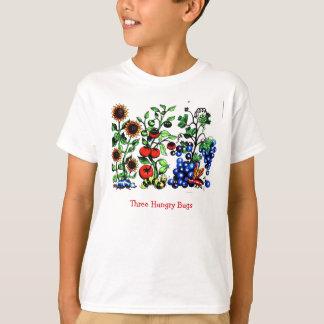 Drei hungrige Wanzen T-Shirt