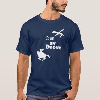 Drei wenn durch Drohne T-Shirt