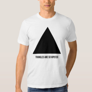 Dreiecke sind so Hipster Hemden