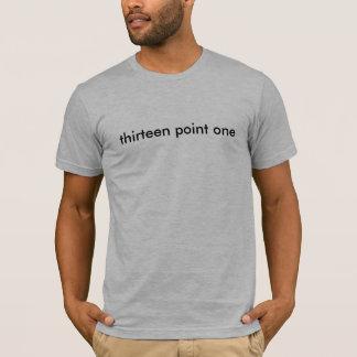 dreizehn Punkt einer T-Shirt