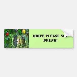 Drive please not drunk! autoaufkleber