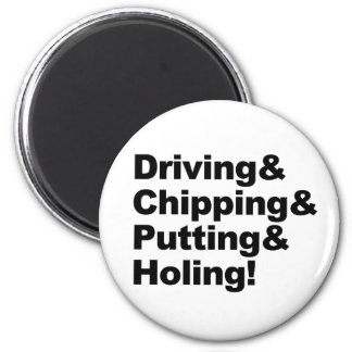Driving&Chipping&Putting&Holing (Schwarzes) Runder Magnet 5,7 Cm