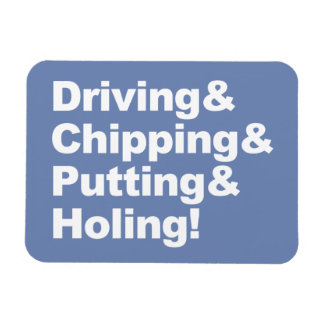 Driving&Chipping&Putting&Holing (weiß) Magnet