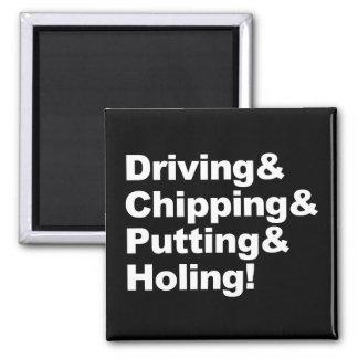 Driving&Chipping&Putting&Holing (weiß) Quadratischer Magnet