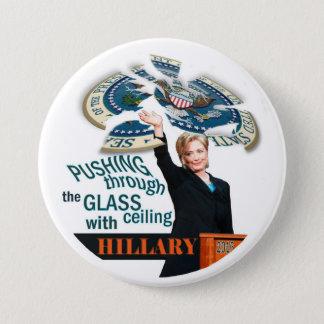 Druck durch die Glasdecke mit Hillary Runder Button 7,6 Cm