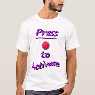 Drücken Sie, um zu aktivieren T-Shirt