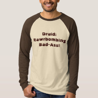 Druide: Rawrbombing Schlecht-Esel! T-Shirt
