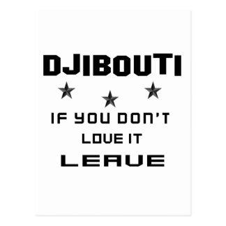 Dschibouti, wenn Sie nicht Liebe es tun, verlassen Postkarte