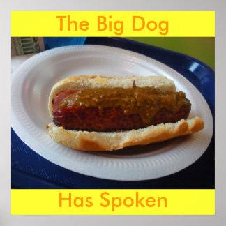 DSCN0563, der große Hund, hat gesprochen Poster