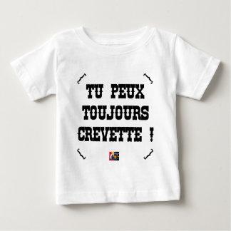 DU KANNST IMMER GARNELE! - Wortspiele Baby T-shirt