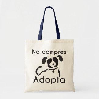 Du kaufst nicht adoptiert Tasche des Tuchs