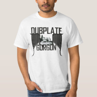 """Dubplate Gorgon "" T-Shirt"