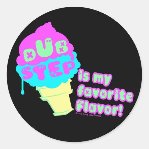Dubstep ist mein Lieblingsaroma Runde Sticker