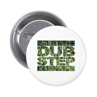 DUBSTEP knospt Dubstep Musik Runder Button 5,7 Cm