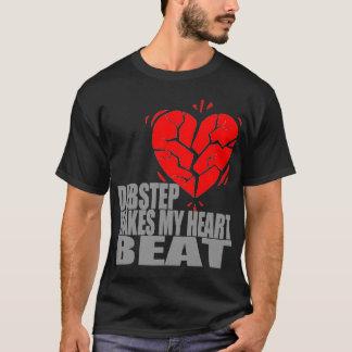 Dubstep macht meinen Herz-Schlag T-Shirt