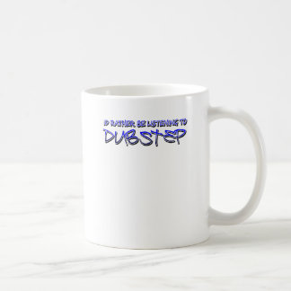 Dubstep mischen Dubstep Musikdownload dubstep wied Kaffee Tasse