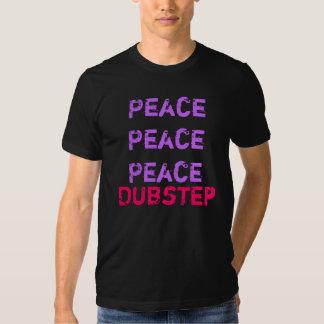 Dubstep stört den Frieden Shirt